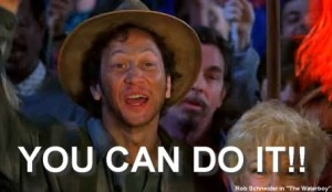 Waterboy can do it... you can too!